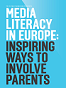 cover-media-literacy-in-europe_inspiring-ways-to-involve-parents